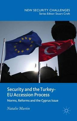 Security and the Turkey-EU Accession Process