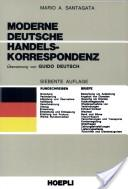Corrispondenza commerciale moderna. Parte tedesca