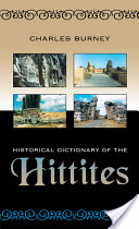 Historical Dictionary of the Hittites