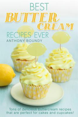Best Buttercream Rec...