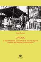 Viaggio di esplorazione scientifica di alcune regioni interne dell'America meridionale