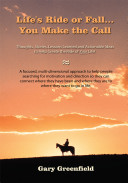 Life's Ride Or Fall... You Make the Call