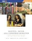 Shopper, buyer, and consumer behavior
