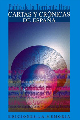 Cartas y crónicas de España