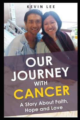 Our Journey With Cancer