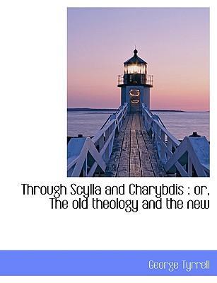 Through Scylla and Charybdis