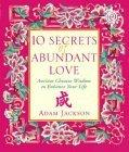 10 Secrets of Abundant Love