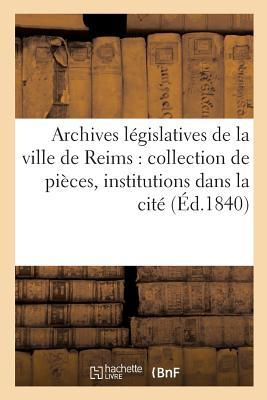 Archives L�gislatives de la Ville de Reims
