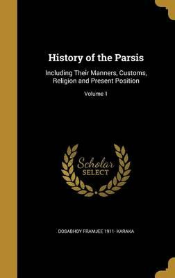 HIST OF THE PARSIS
