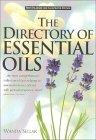 The Directory of Essential Oils, Revised