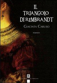 Il triangolo di Rembrandt