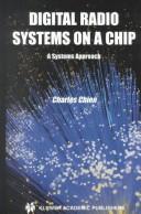 Digital Radio Systems on a Chip