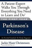 The First Year---Parkinson's Disease