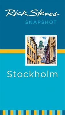 Rick Steves Snapshot Stockholm (Third Edition)