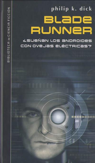 Blade Runner ¿sueñ...