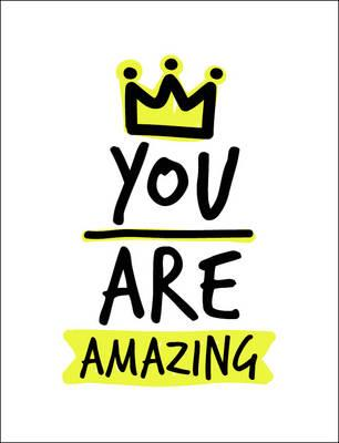 You Are Amazing (Gift Book)