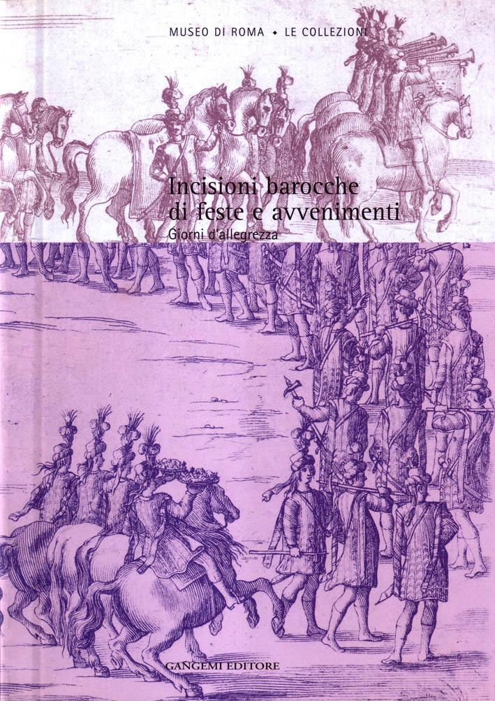 Incisioni barocche di feste e avvenimenti