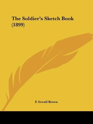 The Soldier's Sketch Book