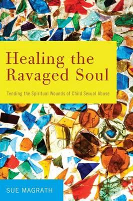 Healing the Ravaged Soul