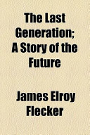 The Last Generation; A Story of the Future