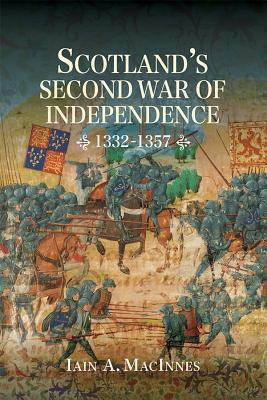 Scotland's Second War of Independence, 1332-1357 (43)