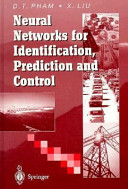 Neural networks for identification, prediction, and control