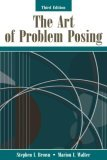 The Art of Problem Posing