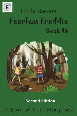 Fearless Freddie Second Edition