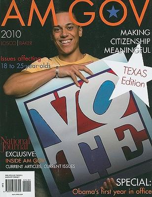 AM GOV 2010, Texas Edition
