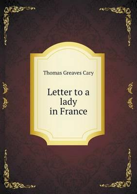 Letter to a Lady in France