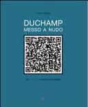 Duchamp messo a nudo