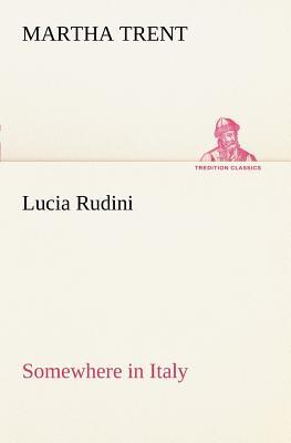 Lucia Rudini Somewhere in Italy