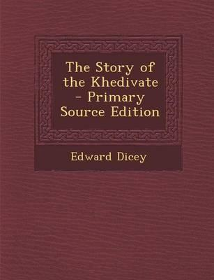 The Story of the Khe...
