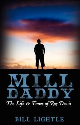 Mill Daddy