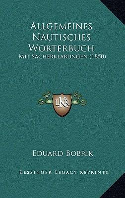 Allgemeines Nautisches Worterbuch