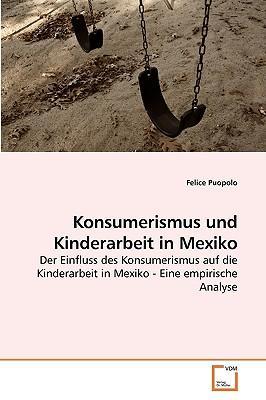 Konsumerismus und Kinderarbeit in Mexiko