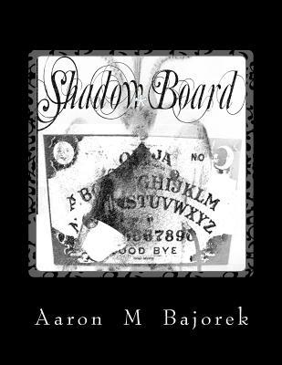 Shadow Board