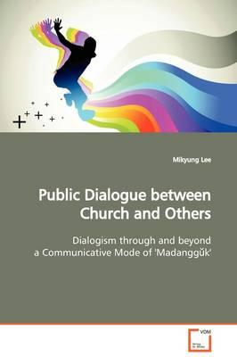 Public Dialogue Between Church and Others