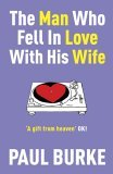 The Man Who Fell in Love with His Wife