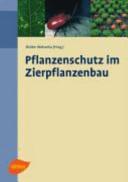 Pflanzenschutz im Zierpflanzenbau