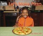 Let's Make Pizza