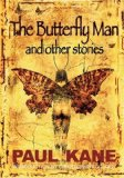 The Butterfly Man and Other Stories
