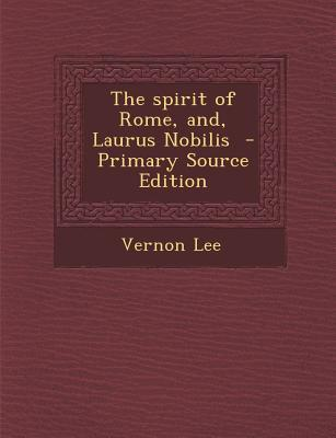 The Spirit of Rome, ...