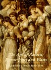 The Age of Rossetti, Burne-Jones, and Watts