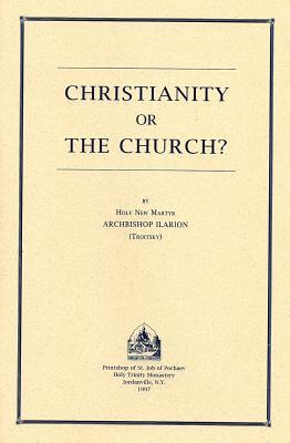 Christianity or the Church?