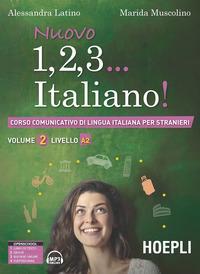 Nuovo 1, 2, 3... italiano! Corso comunicativo di lingua italiana per stranieri