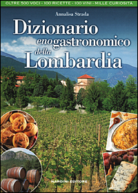 Dizionario enogastronomico della Lombardia