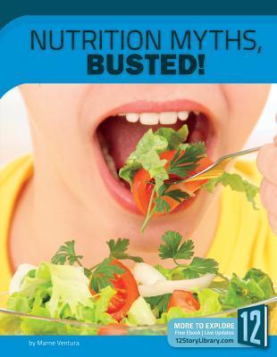 Nutrition Myths, Bus...