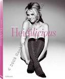 Rankin's Heidilicious. Ediz. italiana, francese, inglese, spagnola