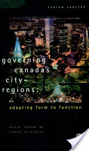 Governing Canada's City Regions